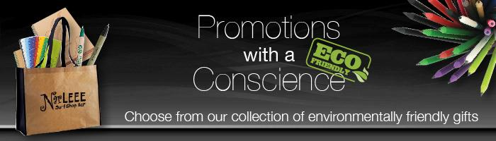 Promotions with a Conscience - Eco-Friendly Gifts